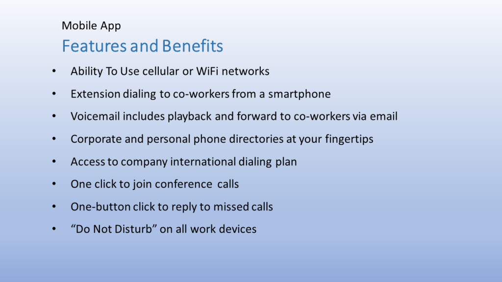 Hosted VoIP Mobile App Features